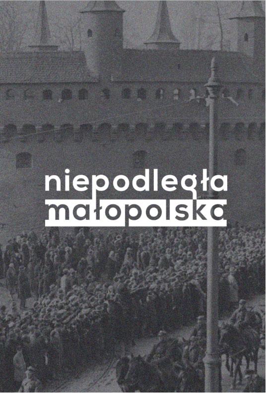 """<p><strong>Projekt:</strong> """"Niepodległa Małopolska""""</p>"""